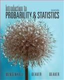 Introduction to Probability and Statistics, Mendenhall, William and Beaver, Robert J., 1133103758