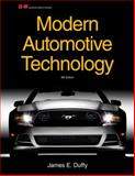 Modern Automotive Technology, James E. Duffy, 1619603756