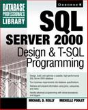 SQL Server 2000 Design and TSQL Programming, Poolet, Michelle, 0072123753