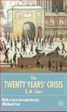 The Twenty Years' Crisis, 1919-1939 : An Introduction to the Study of International Relations, E. H. Carr, 033396375X