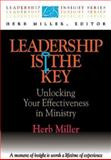 Leadership Is the Key, Herb Miller, 0687013755