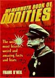 The Mammoth Book of Oddities, Frank O'Neil, 078670375X