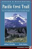 Pacific Crest Trail - Oregon and Washington, Jeffrey P. Schaffer and Andy Selters, 0899973752