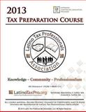 2013 Tax Preparation Course, Kristeena Lopez and Carlos Lopez, 1490353755