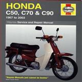 Honda C50, C70 and C90 Service and Repair Manual, 1967 to 2003, Mervyn Bleach and Jeremy Churchill, 1844253759