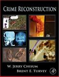 Crime Reconstruction 9780123693754