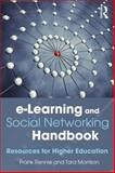 E-Learning and Social Networking Handbook, Frank Rennie and Tara Morrison, 0415503752