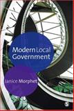 Modern Local Government, Morphet, Janice, 0761943757