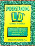 Understanding LD (Learning Differences), Grades 4-7, Susan McMurchie, 091579375X