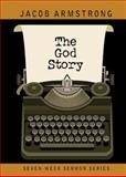 The God Story, Jacob Armstrong, 1426773757