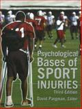 Psychological Bases of Sport Injuries, David Pargman, 1885693753