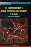 Thermomechanics of Nonlinear Irreversible Behaviours : An Introduction, Maugin, Gérard A., 9810233752