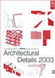 Architectural Details 2003, DETAIL magazine, 0750663758