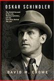 Oskar Schindler, David M. Crowe, 081333375X
