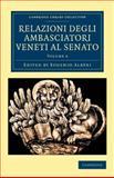 Relazioni Degli ambasciatori Veneti al Senato, , 1108043755