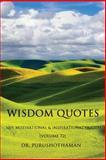 Wisdom Quotes (Volume 72), Purushothaman, 1499273754