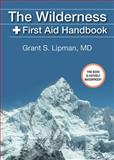 The Wilderness First Aid Handbook, Grant S. Lipman, 1620873753