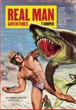 Real Man Adventures, T. Cooper, 1938073754