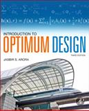 Introduction to Optimum Design, Arora, Jasbir, 0123813751