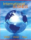 International Business : The Challenges of Globalization, Wild, John J. and Wild, Kenneth L., 0137153759