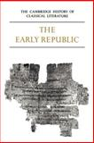 Latin Literature : The Early Republic, , 0521273757