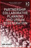 Partnership, Collaborative Planning and Urban Regeneration, John Mccarthy Staff and McCarthy, John, 0754613755
