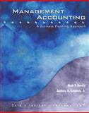 Management Accounting : A Business Planning Approach, Noah P. Barsky, Anthony H. Catanach, 0618213759