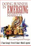 Doing Business in Emerging Markets : Entry and Negotiation Strategies, Cavusgil, S. Tamer and Ghauri, Pervez N., 0761913750