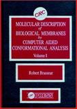 Molecular Description of Biological Membrane Components by Computer Aided Conformational Analysis, Robert Brasseur, 0849363756