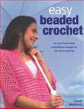 Easy Beaded Crochet, Carol Meldrum, 0896893758