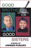 Good Brothers Looking for Good Sisters, Jawanza Kunjufu, 0913543756