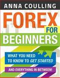 Forex for Beginners, Anna Coulling, 1494753758