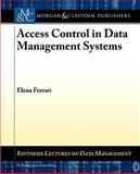 Access Control in Data Management Systems, Elena Ferrari, 1608453758