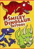 Smiley Dinosaur Tattoos, Chuck Whelon, 0486473759