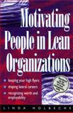Motivating People in Lean Organizations 9780750633758