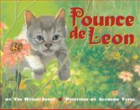 Pounce de Leon, Tim Wynne-Jones and Alfredo Tapia, 0889953759