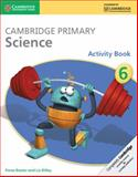 Cambridge Primary Science Stage 6 Activity Book, Fiona Baxter and Liz Dilley, 1107643759