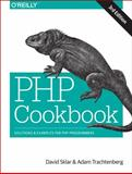 PHP Cookbook : Solutions and Examples for PHP Programmers, Sklar, David and Trachtenberg, Adam, 144936375X