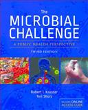 The Microbial Challenge, Teri Shors and Robert I. Krasner, 1449673759