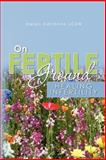 On Fertile Ground, Helen Adrienne, 1452853754