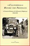 California Before the Freeways, Kenneth Bingham, 148408375X