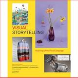 Visual Storytelling, R. Klanten and S. Ehmann, 3899553756