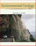 Environmental Geology, Keller, Edward A., 0321643755