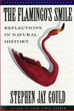 The Flamingo's Smile, Stephen Jay Gould, 0393303756