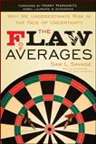 The Flaw of Averages, Sam L. Savage, 1118073754