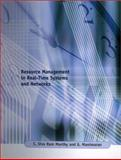 Resource Management in Real-Time Systems and Networks, Murthy, C. Siva Ram and Manimaran, G., 0262133768