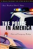 The Police in America : Classic and Contemporary Readings, Brandl, Steven G. and Barlow, David E., 053462376X