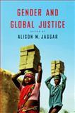 Gender and Global Justice, Jaggar, 0745663761