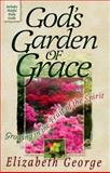 God's Garden of Grace 9781565073760