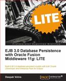 Ejb 3 0 Database Persistence with Oracle Fusion Middleware 11g, Deepak Vohra, 184968376X